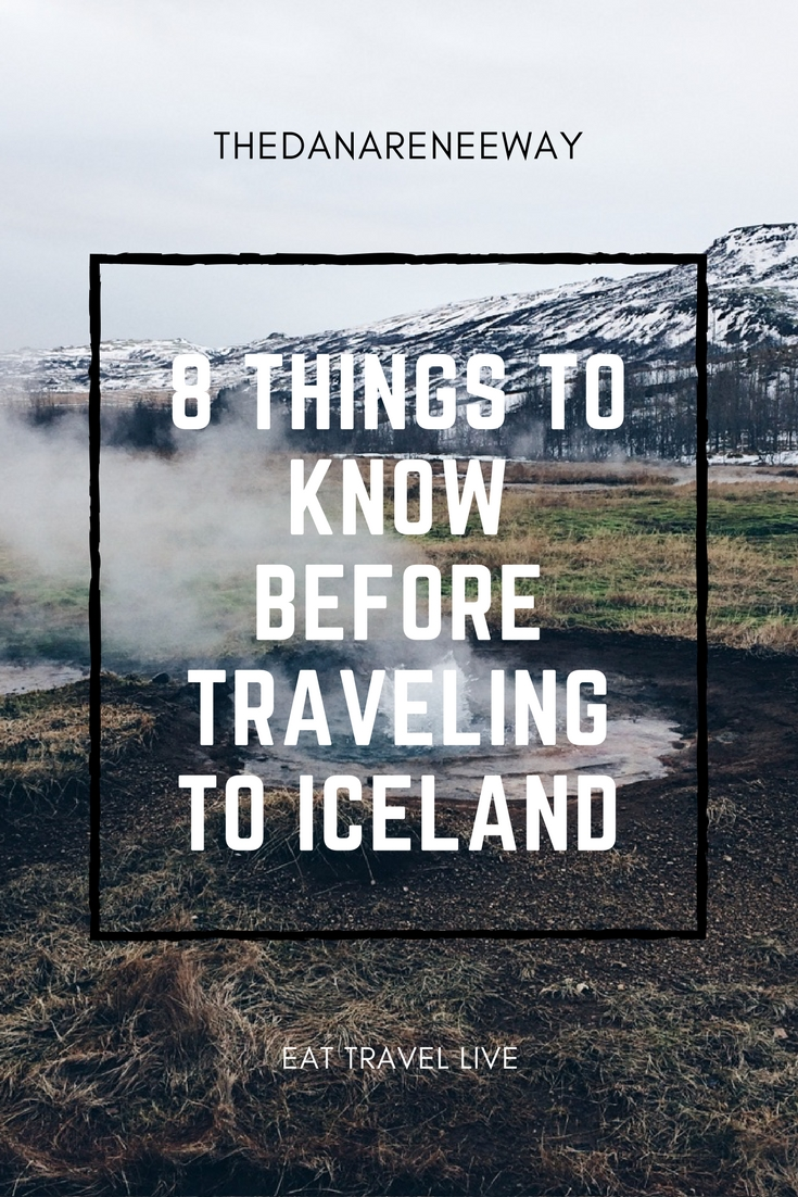 8 Things To Know Before Traveling to Iceland